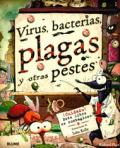 Virus, bacterias, plagas y otras pestes