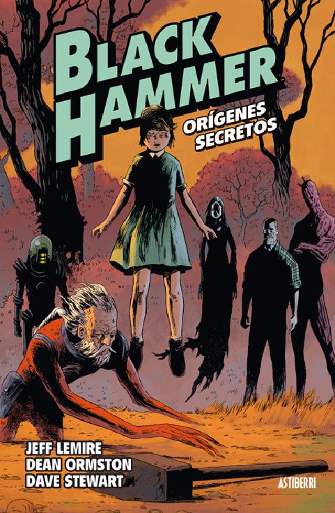 black hammer volumen uno orígenes secretos