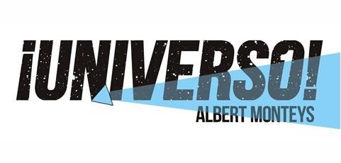 ¡Universo! de Albert Monteys, Premio Zona Cómic 2018