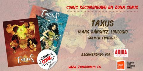 Cómic recomendado - Taxus de Isaac Sánchez Loulogio - Dolmen - pw