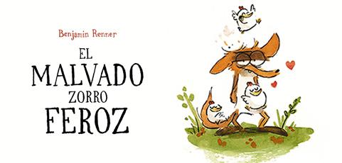 """""""El malvado zorro feroz"""" de Benjamin Renner"""